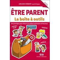 Etre Parent - La Boîte à Outils - Ariane Hébert