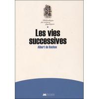 Les Vies Successives - Albert de Rochas