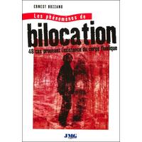Les Phénomènes de Bilocation - Ernest Bozzano