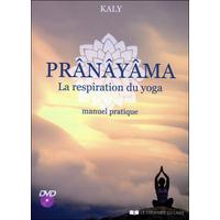 Prânâyama - La Respiration du Yoga - Kaly