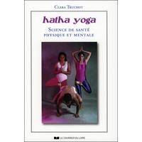 Hatha yoga - Science de Santé Physique et Mentale - Clara Truchot