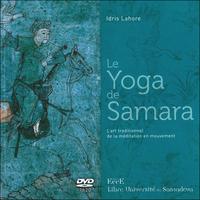 Le Yoga de Samara - Livre + DVD - Idris Lahore