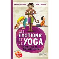 Les Emotions et le Yoga dans la Vie de Namasté le Singe - France Hutchison