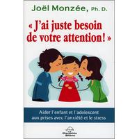 J'ai Juste Besoin de Votre Attention ! Joël Monzée