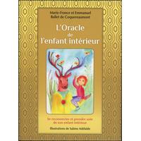 L'Oracle de l'Enfant Intérieur - Marie-France & Emmanuel Ballet de Coquereaumont