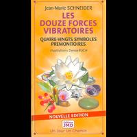 Les Douze Forces Vibratoires