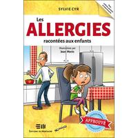 Les Allergies Racontées aux Enfants - Sylvie Cyr