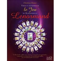 Trier et interpréter le Jeu de Mademoiselle Lenormand - Christiane Renner