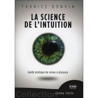 La Science de l'Intuition - Fabrice Bonvin