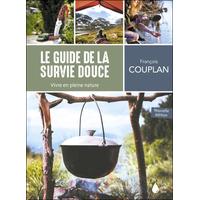 Le Guide de la Survie Douce - François Couplan
