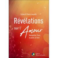 Révélations sur l'Amour - Céline & Pierre Lassalle