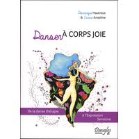 Danser à Corps Joie - Dominique Hautreux & Carine Anselme