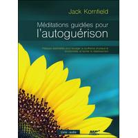 Méditations Guidées pour l'Autoguérison - Livre Audio - Jack Kornfield