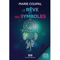 Le Rêve et ses Symboles - Marie Coupal