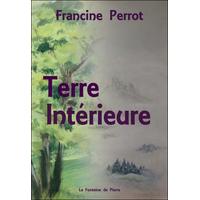 Terre Intérieure - Francine Perrot