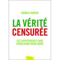 La Vérité Censurée - Diona R. Kirsch