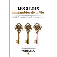 Les 3 Lois Immuables de la Vie - Roch Buteau
