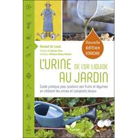 L'Urine, de l'Or liquide au Jardin - Renaud de Looze