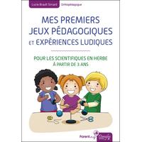 Mes Premiers Jeux Pédagogiques et Expériences ludiques - Lucie Brault Simard