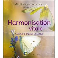 Harmonisation Vitale - Méditations Créatrices - Céline & Pierre Lassalle