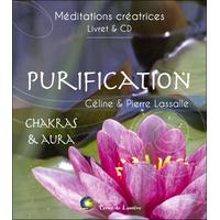 Purification - Chakras & Aura - Céline & Pierre Lassalle