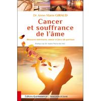 Cancer et Souffrance de l'Âme - Dr. Anne-Marie Giraud