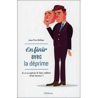 En Finir avec la Déprime - Jean-Yves Bellego