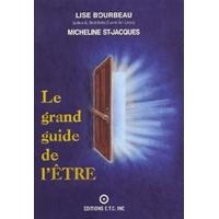 Le Grand Guide de l'Être - Lise Boubeau