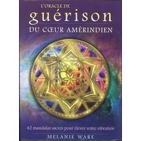 L'Oracle de Guérison du Coeur Amérindien - Melanie Ware