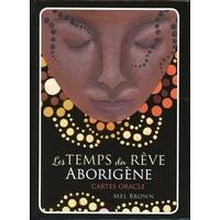 Le Temps du Rêve Aborigène - Mel Brown