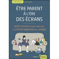 Etre Parent à l'Ere des Ecrans - Pierre Massot