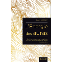 L'Energie des Auras - Susan Shumsky