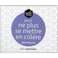 La Petite Boîte Pour ne Plus se Mettre en Colère - Marie Borrel