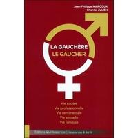 La Gauchère - Le Gaucher - Chantal Julien & Jean-Philippe Marcoux