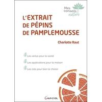 L'extrait de Pépins de Pamplemousse - Charlotte Raut
