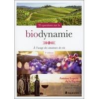 35 Questions sur la Biodynamie - Antoine Lepetit de la Bigne