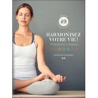Harmonisez Votre Vie ! Méditations et Chakras - Cynthia de Champlain