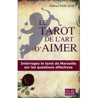 Le Tarot de l'Art d'Aimer - Fabrice Pascaud