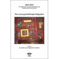 Pour une Psychothérapie Intégrative - Alain Héril