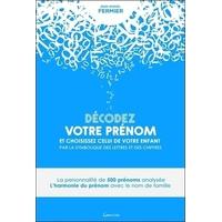 Décodez Votre Prénom - Jean-Daniel Fermier