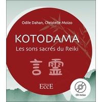 Kotodama - Les Sons Sacrés du Reiki - Odile Dahan & Christelle Moizo