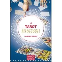 Le Tarot en Action ! Laurence Pelegry