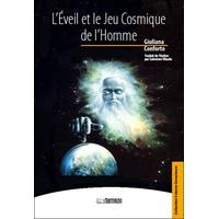 L'Eveil et le Jeu Cosmique de l'Homme - Giuliana Conforto
