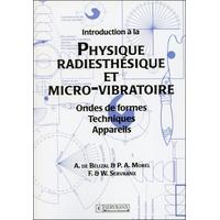 Introduction à la Physique Radiesthésique et Micro-Vibratoire -  Bélizal