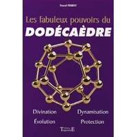 Les Fabuleux Pouvoirs du Dodécaèdre -  Pascal Perrot