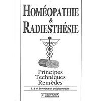 Homéopathie et Radiesthésie - F. & W. Servranx