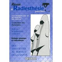 Revue de Radiesthésie Pour Tous - Volume 4 - F. & W. Servranx