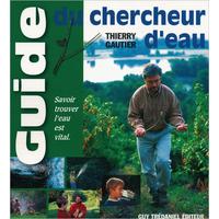 Guide du Chercheur d'Eau - Thierry Gautier