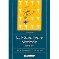 La Radiesthésie Médicale - W. Herrincks