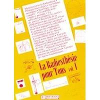 Radiesthésie Pour Tous - Volume 1 - F. & W. Servranx